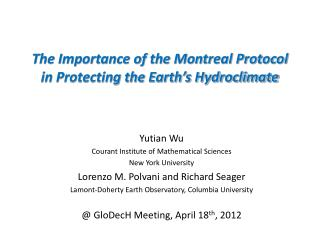 The Importance of the Montreal Protocol in Protecting the Earth s Hydroclimate