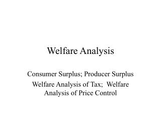 Welfare Analysis