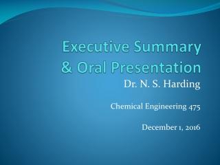 Executive Summary & Oral Presentation
