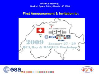 RADECS Meeting    Madrid, Spain, Friday March 14th 2008.    First Announcement  Invitation to: