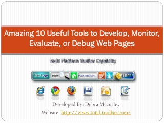 Amazing 10 Useful Tools to Develop, Monitor, Evaluate, or De