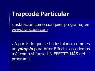 Trapcode Particular