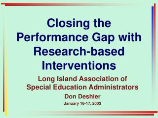 Closing the Performance Gap with Research-based Interventions