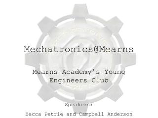 Mechatronics@Mearns