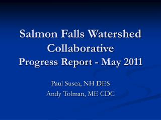 Salmon Falls Watershed Collaborative  Progress Report - May 2011