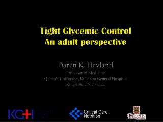 Tight Glycemic Control An adult perspective
