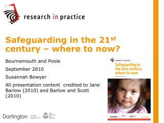 Safeguarding in the 21st century   where to now