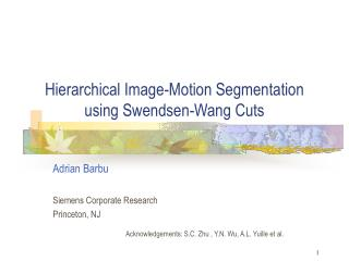 Hierarchical Image-Motion Segmentation using Swendsen-Wang Cuts