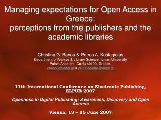 Managing expectations for Open Access in Greece:  perceptions from the publishers and the academic libraries
