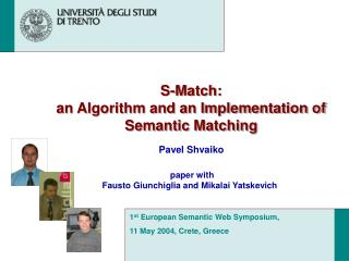 S-Match: an Algorithm and an Implementation of Semantic Matching