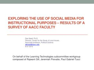 Exploring the Use of Social Media for Instructional Purposes � Results of a Survey of AACC Faculty