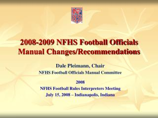 2008-2009 NFHS Football Officials Manual Changes/Recommendations