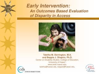 Early Intervention:  An Outcomes Based Evaluation  of Disparity in Access