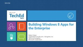 Building Windows 8 Apps for the Enterprise