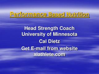 Performance Based Nutrition