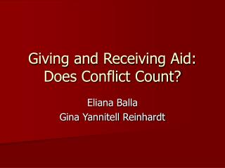 Giving and Receiving Aid: Does Conflict Count?