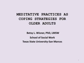 MEDITATIVE PRACTICES AS COPING  STRATEGIES FOR OLDER ADULTS