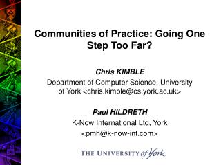 Communities of Practice: Going One Step Too Far