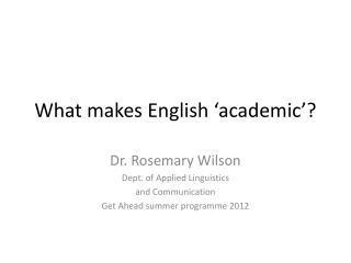 What makes English 'academic'?