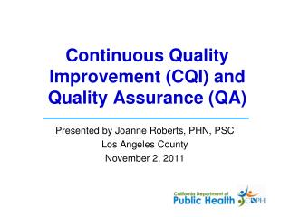Continuous Quality Improvement CQI and  Quality Assurance QA