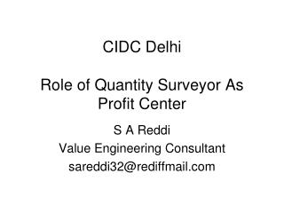 CIDC Delhi Role of Quantity Surveyor As Profit Center