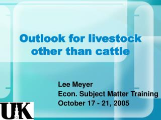Outlook for livestock other than cattle