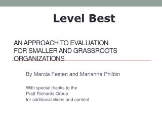 An Approach to Evaluation for Smaller and Grassroots  Organizations