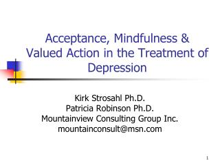 Acceptance, Mindfulness & Valued Action in the Treatment of Depression