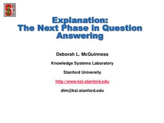 Explanation: The Next Phase in Question Answering