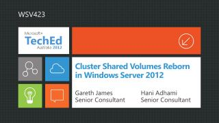 Cluster Shared Volumes Reborn in Windows Server 2012