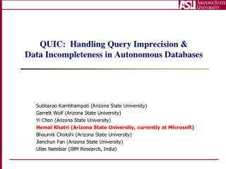 QUIC:  Handling Query Imprecision &  Data Incompleteness in Autonomous Databases