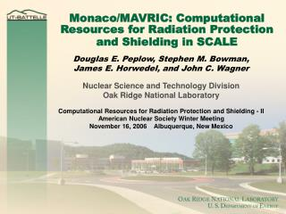 Monaco/MAVRIC: Computational Resources for Radiation Protection and Shielding in SCALE