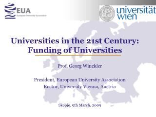 Universities in the 21st Century: Funding of Universities