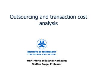 Outsourcing and transaction cost analysis