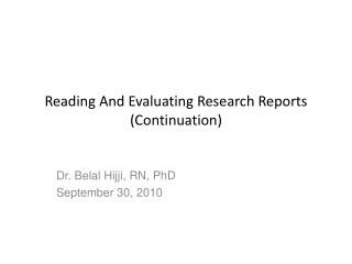 Reading And Evaluating Research Reports (Continuation)