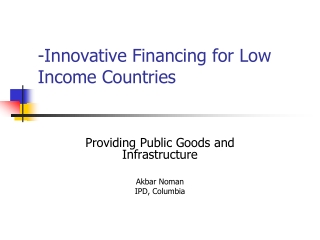 -Innovative Financing for Low Income Countries