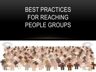 Best Practices for Reaching People Groups