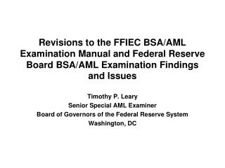Revisions to the FFIEC BSA/AML Examination Manual and Federal Reserve Board BSA/AML Examination Findings and Issues