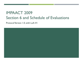IMPAACT 2009 Section 6 and Schedule of Evaluations