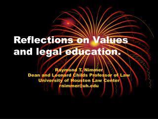 Reflections on Values and legal education.