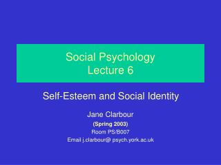 Social Psychology Lecture 6