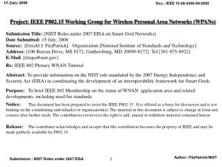 Project: IEEE P802.15 Working Group for Wireless Personal Area Networks (WPANs) Submission Title:  [NIST Roles under 200