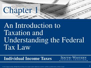 An Introduction to Taxation and Understanding the Federal Tax Law