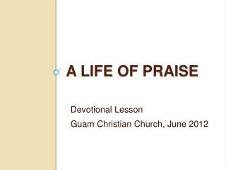 A Life of Praise