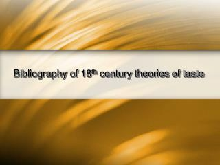 Bibliography of 18th century theories of taste