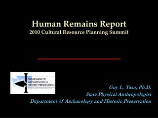 Human Remains Report 2010 Cultural Resource Planning Summit