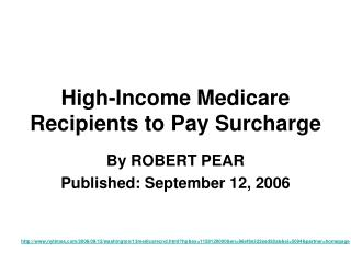 High-Income Medicare Recipients to Pay Surcharge