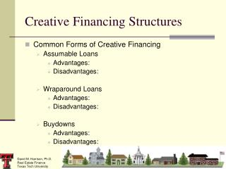 Creative Financing Structures