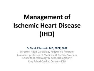 Management of Ischemic Heart Disease (IHD)