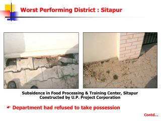 Subsidence in Food Processing & Training Center, Sitapur Constructed by U.P. Project Corporation